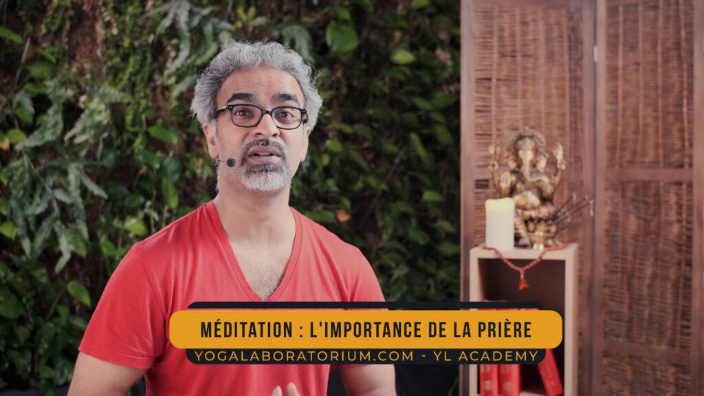 Importance de la prière dans méditation