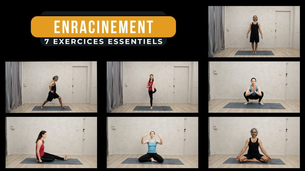 Comment travailler son enracinement 7 exercices de Yoga