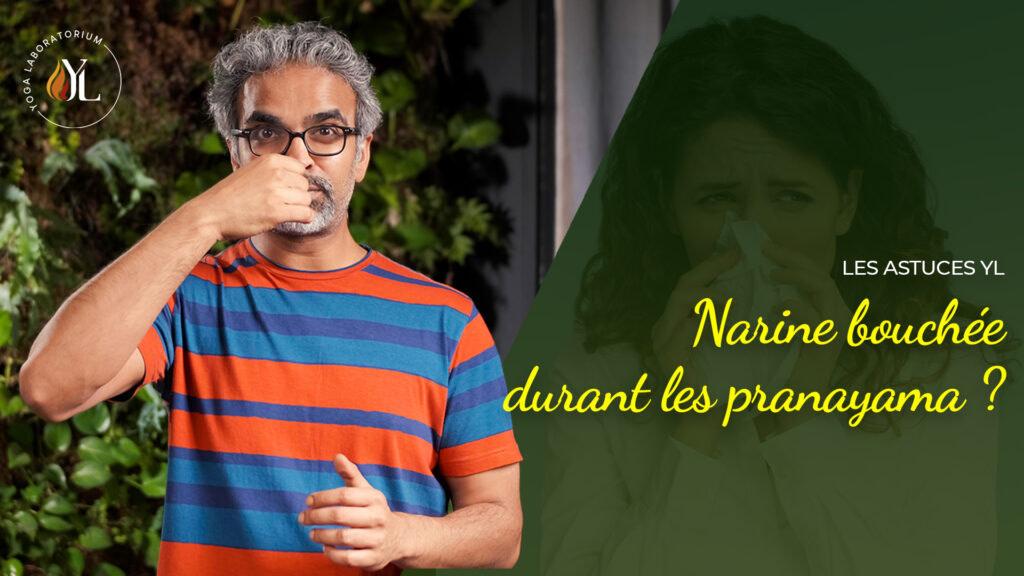 Narine bouchée durant les pranayamas : que faire